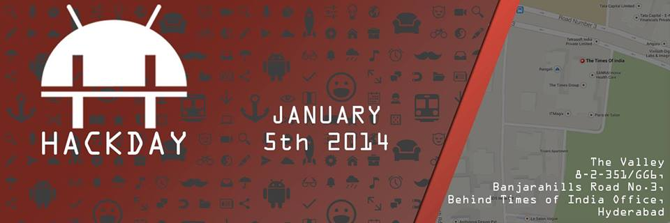 Android++ Hackday in Hyderabad on January 5, 2014